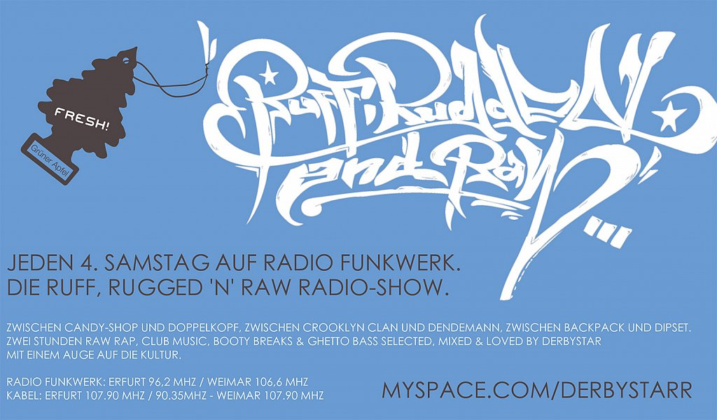 Ruff, Rugged 'N' Raw Radio-Show / Konzept & Layout / 2008 – 2010.